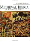 Medieval Iberia. An Encyclopedia. /Edited with an Introduction by E. Michael Gerli. New York , London: Routledge, 2003. – XXX + 920 p.