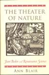 Blair, A. The theater of nature: Jean Bodin and Renaissance science. Princeton University Press. Princeton-New Jersey, 1997. 382 P.